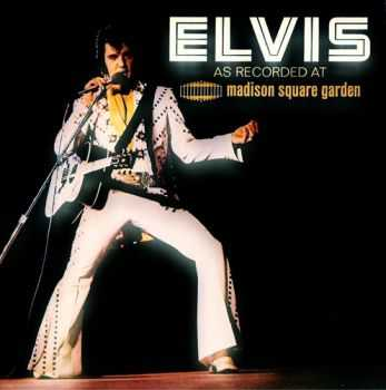 Elvis Presley - Elvis as Recorded at Madison Square Garden (1972/2013)