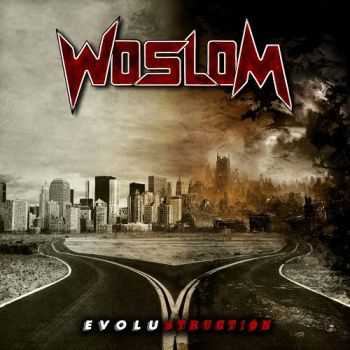 Woslom - Evolustruction (2013)