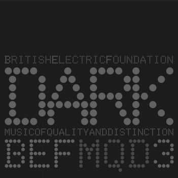 British Electric Foundation - Music Of Quality And Distinction Volume 3 - Dark (2013)