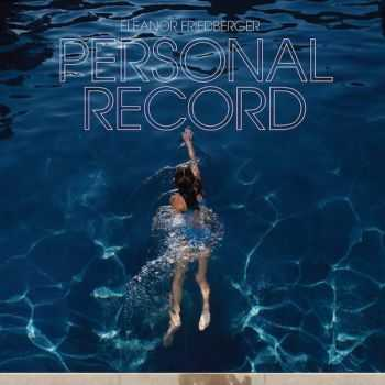 Eleanor Friedberger - Personal Record (2013) FLAC