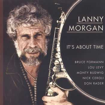Lanny Morgan - It's About Time (1981)