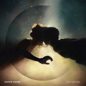 Savoir Adore - Our Nature (2013)