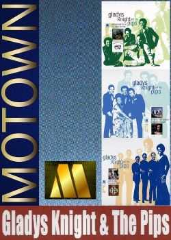 Gladys Knight & The Pips - Collection [Motown] (2006) FLAC