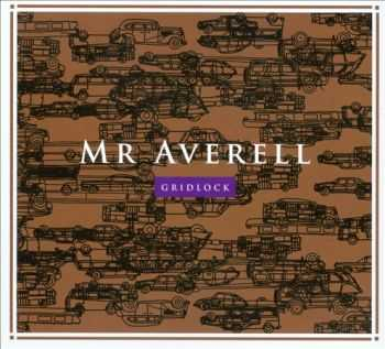 Mr Averell - Gridlock (2013)
