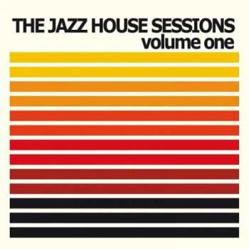 VA - The Jazz House Sessions, Vol. 1 (2013)