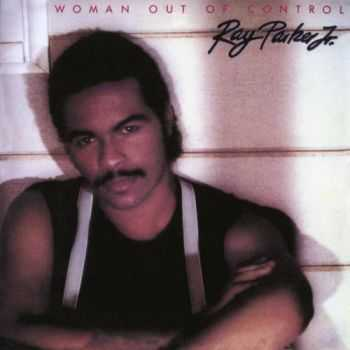 Ray Parker Jr. - Woman Out Of Control (Expended Edition)