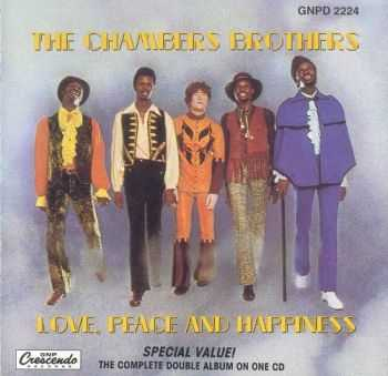 The Chambers Brothers - Love, Peace & Happiness (1969)