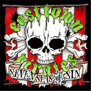 East Town Pirates - Seven Seas Of Sin (2013)