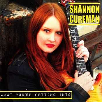 Shannon Curfman - What You're Getting Into (2010) HQ