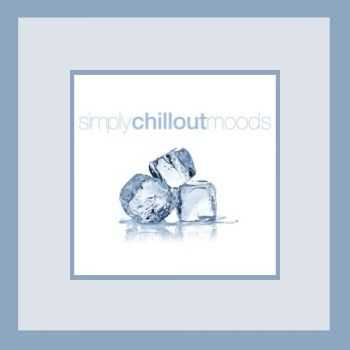 VA - Simply Chillout Moods (2013)