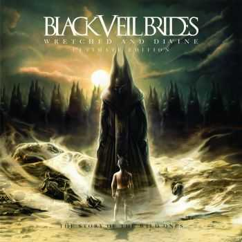 Black Veil Brides - Wretched and Divine: The Story of the Wild Ones (Ultimate Edition) (2013)