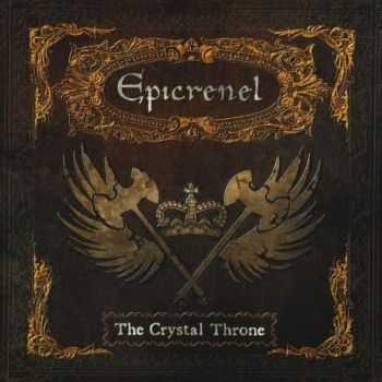 Epicrenel - The Crystal Throne (2013) (Lossless) + MP3