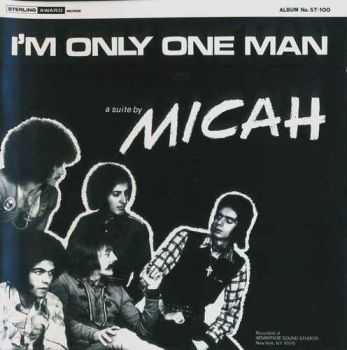 Micah - I'm Only One Man 1971 (Remastered 2013)