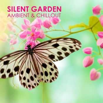 VA - Silent Garden (Ambient & Chillout) (2013)