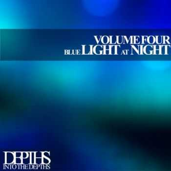 VA - Blue Light At Night, Vol. Four - First Class Deep House Blends (2013)