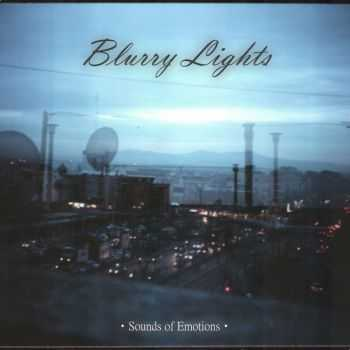 Blurry Lights - Sounds Of Emotions (2013)