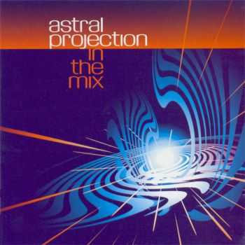 Astral Projection - In The Mix (2000)