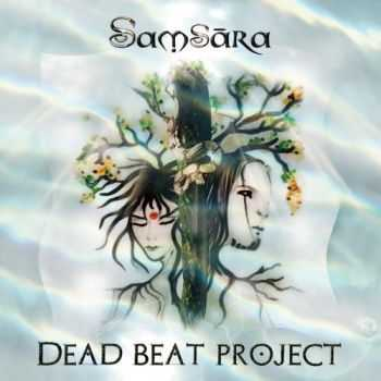 Dead Beat Project - Samsara (2013)