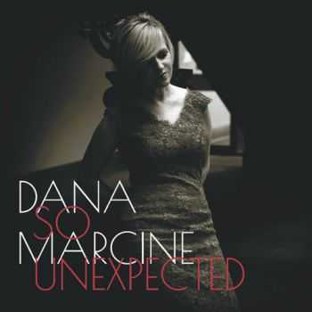 Dana Marcine - So Unexpected (2013)