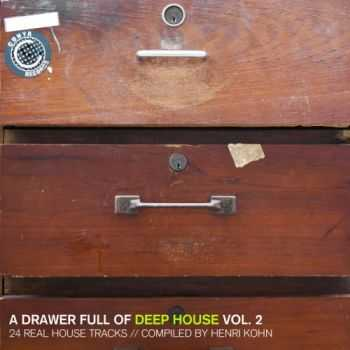 VA - A Drawer Full of Deep House, Vol. 2 (24 Real House Tracks Compiled by Henri Kohn)(2012)