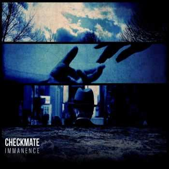 Checkmate - Immanence (2013)