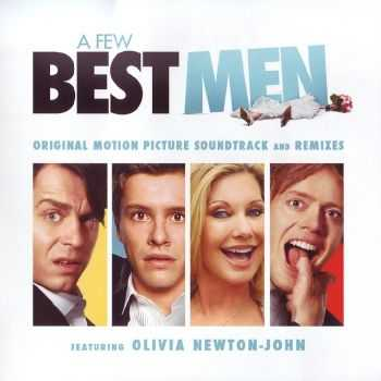 Olivia Newton-John & The Wedding Band - A Few Best Men Original Motion Picture Soundtrack And Remixes (2012) FLAC