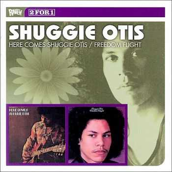 Shuggie Otis - Here Comes Shuggie Otis `70 / Freedom Flight `71