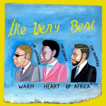 The Very Best - Warm Heart Of Africa (2009)