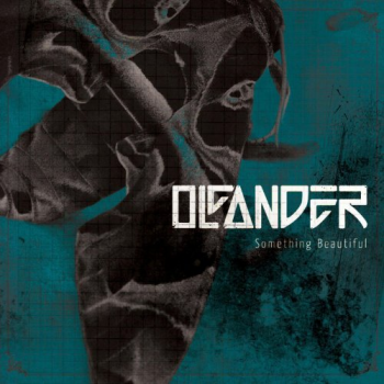 Oleander - Something Beautiful (2013)