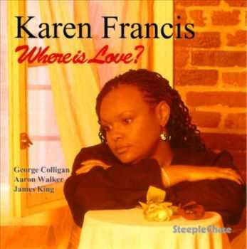 Karen Francis - Where Is Love? (1996)