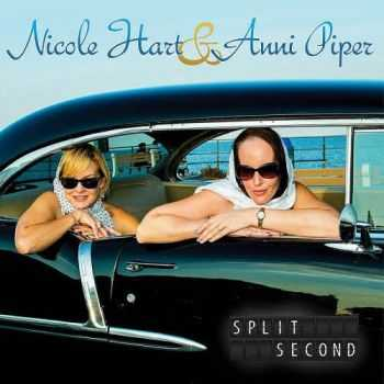 Nicole Hart & Anni Piper - Split Second 2013