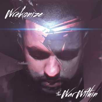 Wrekonize (¡MAYDAY!) - The War Within (Deluxe Edition) (2013)