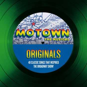 VA - Motown Originals The Classic Songs That Inspired the Broadway Show! [2CD Special Edition] (2013) FLAC