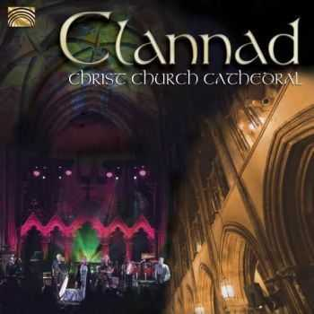 Clannad - Christ Church Cathedral (2013)