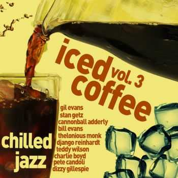 VA - Iced Coffee 3 - Chilled Jazz for Relaxation (2013)
