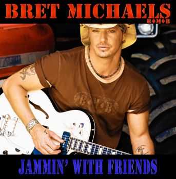 Bret Michaels - Jammin' With Friends (2013)
