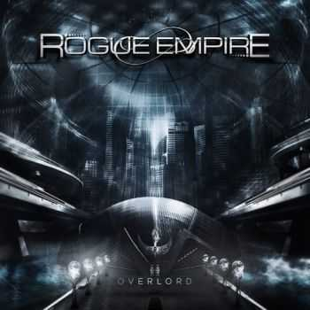 Rogue Empire - Overlord (2013)