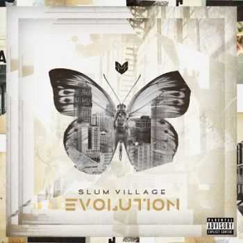 Slum Village - Evolution (2013)