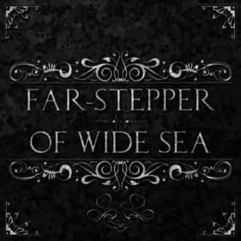 Returning We Hear The Larks - Far​-​Stepper​/​Of Wide Sea (2013)