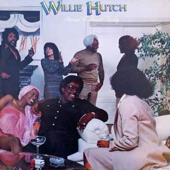 Willie Hutch - Havin' A House Party (1977)