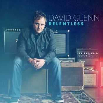 David Glenn - Relentless (2013)