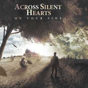 Across Silent Hearts - On Your Side (2013)