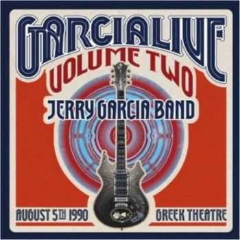 Jerry Garcia Band - GarciaLive Volume Two: August 5th, 1990 Greek Theatre (2013)