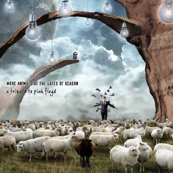 VA - More Animals At The Gates of Reason: A Tribute To Pink Floyd (2013)