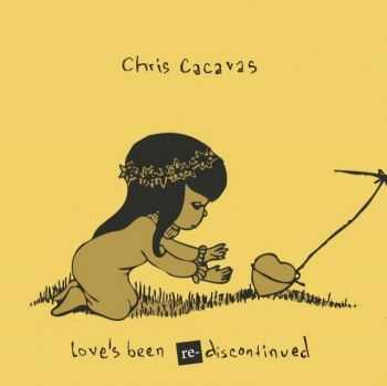 Chris Cacavas - Love�s Been Re-Discontinued (2013)