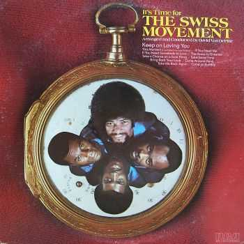 The Swiss Movement - It's Time For The Swiss Movement (1973)