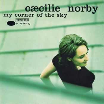 Caecilie Norby - My Corner of the Sky (1996) HQ