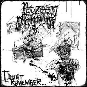 Preteen Deathfuk - I Don't Remember (2013)