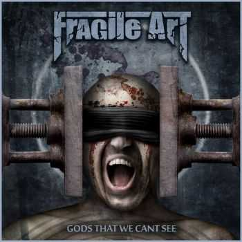 Fragile Art - Gods That We Can't See (Single) (2013)
