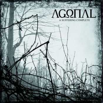 Agonal  - A Suffering Complete (2013)